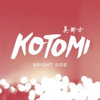 Bright Side — Kotomi