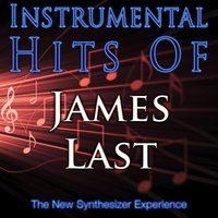 Instrumental Hits Of James Last — The New Synthesizer Experience