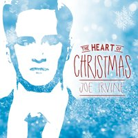 The Heart of Christmas - Single — Joe Irvine