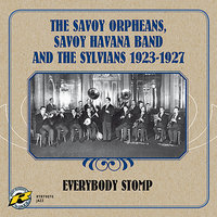 Everybody Stomp (1923-1927) — The Savoy Orpheans, Savoy Havana Band, The Sylvians