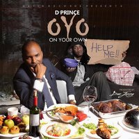 O.Y.O (On Your Own) — D'Prince