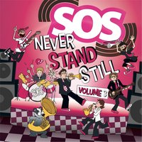 Never Stand Still, Vol. 3 — Sounds of Salvation