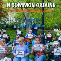 In Common Ground (The Global Family Reunion) — David Ippolito