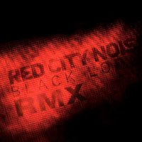 Rmx — Red City Noise