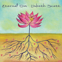 Eternal Om — Lisbeth Scott