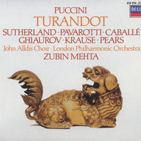 Puccini: Turandot — Zubin Mehta, Dame Joan Sutherland, Luciano Pavarotti, Montserrat Caballé, Николай Гяуров, The John Alldis Choir
