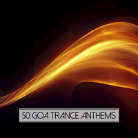50 Goa Trance Anthems — сборник