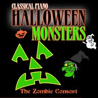 Classical Piano Halloween Monsters — The Zombie Consort, Javier Cesar Lopez, John O'Donnell