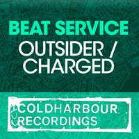 Outsider / Charged — Beat Service