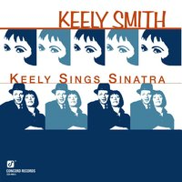Keely Sings Sinatra — Keely Smith, Frankie Capp Orchestra