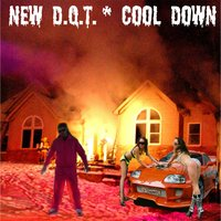 Cool Down — New D.Q.T.
