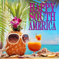 Happy South America — Various Diverse Compilation