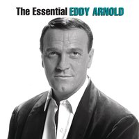 The Essential Eddy Arnold — Eddy Arnold