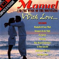 An Hour Of Manuel With Love — Manuel