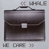 We Care — Whale