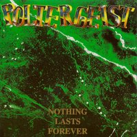 Nothing Lasts Forever — Poltergeist