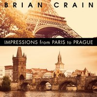 Impressions from Paris to Prague (Piano and Accordion Duet) — Brian Crain