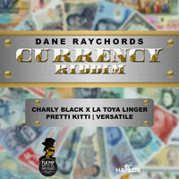 Currency Riddim — Charly Black