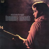 Whatever's Right — Lonnie Mack