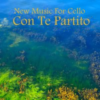 New Music for Cello: Con Te Partito — The O'Neill Brothers Group