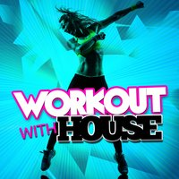 Workout with House — House Workout