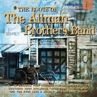 The Roots Of The Allman Brothers Band — сборник