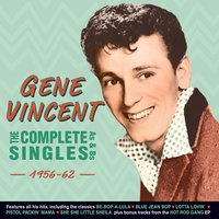 The Complete Singles As & BS 1956-62 — Gene Vincent