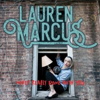 Never Really Done With You — Lauren Marcus