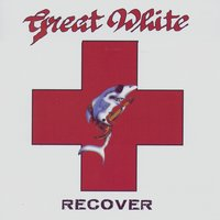 Recover — Great White