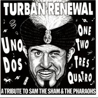 Turban Renewal - A Tribute To Sam The Sham And The Pharaohs — сборник