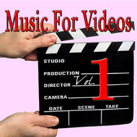 Music For Videos Vol.1 — Scores For Videos