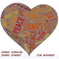 Every Sunrise Every Sunset — Tim Buppert