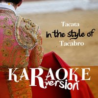 Tacata (In the Style of Tacabro) - Single — Ameritz Spanish Karaoke