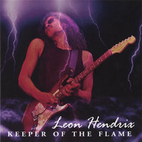 KEEPER OF THE FLAME — Leon Hendrix Band