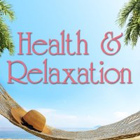 Health & Relaxation (Piano Spa Treatment Bliss Water Crickets Flutes & Aromatherapy Music) — Nature Ambience