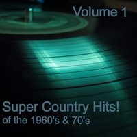 Super Country Hits, Vol. 1 — Bobby Lord