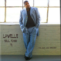 Soul Piano, Vol. 4 — Lavelle