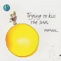 Trying to Kiss the Sun — RPWL