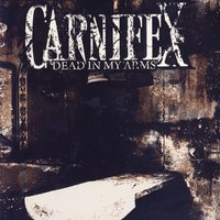 Dead In My Arms — Carnifex
