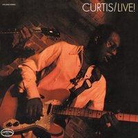 Curtis Live! — Curtis Mayfield