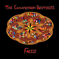 Faces — The Exclamation Brothers