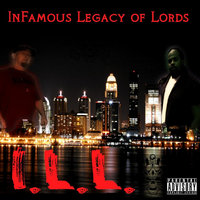 I.L.L. — Infamous Legacy of Lords