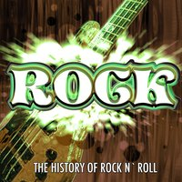 The History of Rock n Roll, Vol. 1 — сборник
