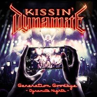 Generation Goodbye - Dynamite Nights — Kissin' Dynamite