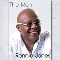 The Man — Ronnie Jones