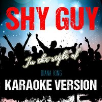 Shy Guy (In the Style of Diana King) - Single — Ameritz Audio Karaoke