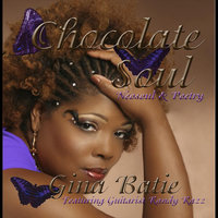 Chocolate Soul (feat. Randy Razz) — Gina Batie