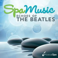 Spa Music - Echoes of the Beatles — Musical Spa