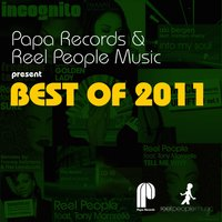 Papa Records & Reel People Music Present Best of 2011 — сборник