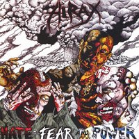 Hate, Fear, and Power — Hirax